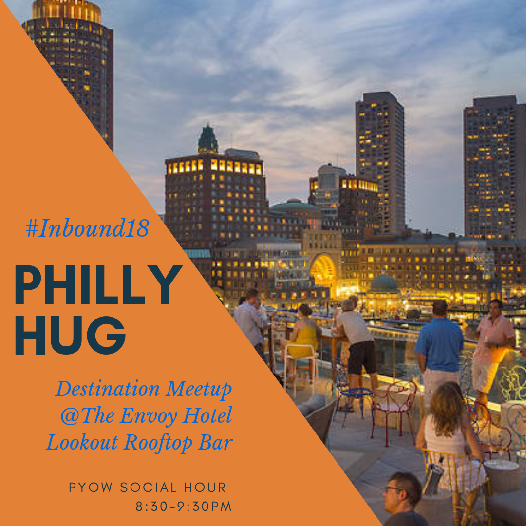 Philly HUG #Inbound18 meetup